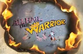 All Hail The Warrior