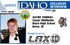 Lacrosse Idaho Exclusive Interview