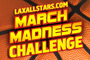 LaxAllStars.com March Madness Challenge