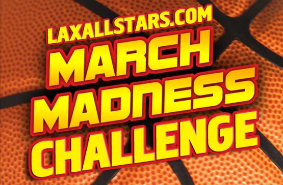 LaxAllStars.com March Madness Challenge