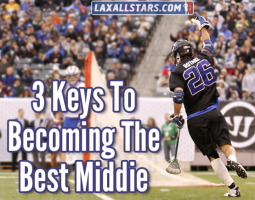 3 Keys To Becoming The Best Lacrosse Middie