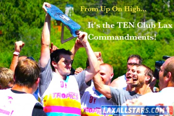 10 Club Lax Commandments