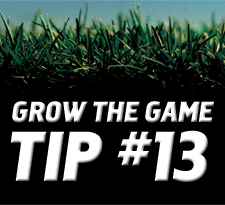 Grow-The-Game-Tip-13