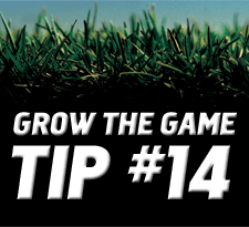 Grow-The-Game-Tip-14