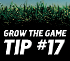 Grow-The-Game-Tip-17