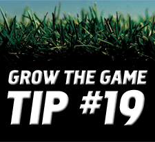 Grow-The-Game-Tip-19