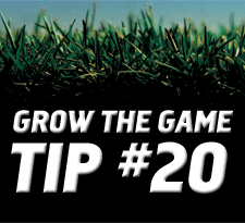 Grow-The-Game-Tip-20