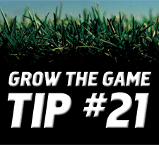 Grow-The-Game-Tip-21
