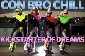 Con Bro Chill Kickstarter Fundraiser