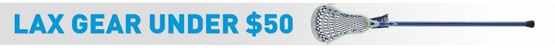 Lacrosse Gear under $50