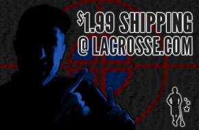 $1.99 Shipping @ lacrosse.com