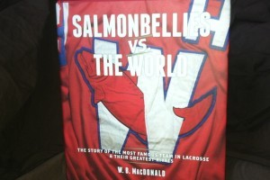 salmonbellies_vs_the_world_lacrosse_book