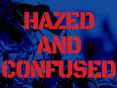 Hazed and Confused