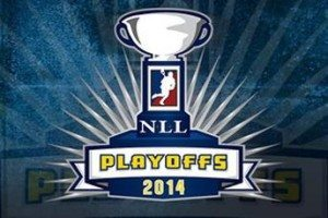 NLL Playoffs 2014