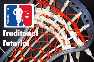 Traditional Lacrosse Pocket Tutorial