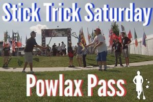 Stick Trick Saturday POWLAX Pass
