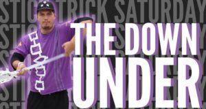 Stick Trick Saturday: The Down Under