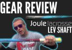 Gear Review LEV shaft from Joule Lacrosse