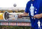 Stick Trick Saturday