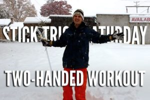 Stick Trick Saturday: Two-Handed Workout