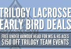 Trilogy Lacrosse Sale