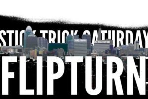 Stick Trick Saturday: Flipturn