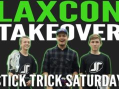 Stick Trick Saturday: LaxCon Takeover