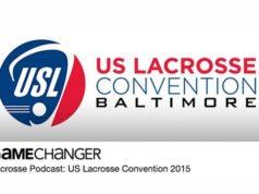 GameChanger Podcast: Coaches of LaxCon