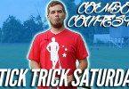 Stick Trick Saturday: Combo Contest