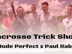 Dude Perfect x Paul Rabil: Lacrosse Trick Shots