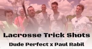 Dude Perfect x Paul Rabil: Lacrosse Trick Shots