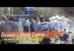 Colorado University vs Grand Canyon University | 2015 Lax.com MCLA Lacrosse Highlight