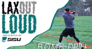 Lax Out Loud: B.O.M.B. Drill