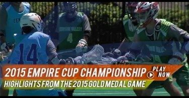 2015 Empire Cup Gold Medal Game | 2015 Lax com Highlights