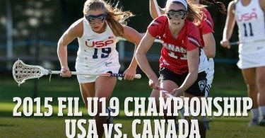 2015 FIL U19 Girls Championship Highlights – USA vs Canada