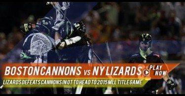 Boston Cannons vs NY Lizards | 2015 MLL Semi Finals