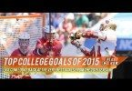 Lax com's Top College Goals of 2015