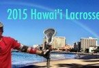 2015_hawaii_lacrosse