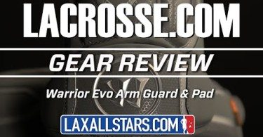 Warrior Evo Arm Pads - LACROSSE.COM x LaxAllStars Review