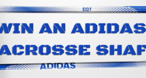Enter to Win and Adidas Lacrosse Shaft